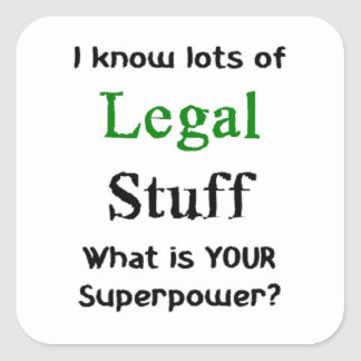i know lots of legal stuff square sticker