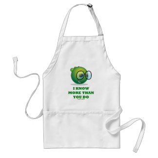 I Know More Than You Do (Green Alien Expression) Adult Apron