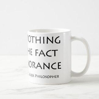 """""""I know nothing exept...."""" Classic White Coffee Mug"""