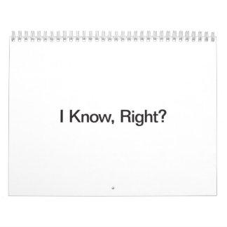 I Know Right Calendar