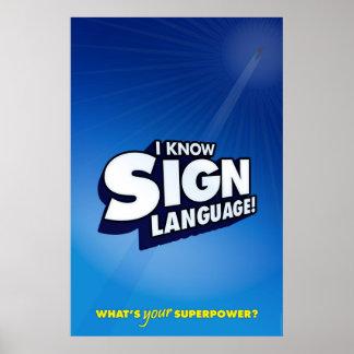 I know sign language ASL Poster