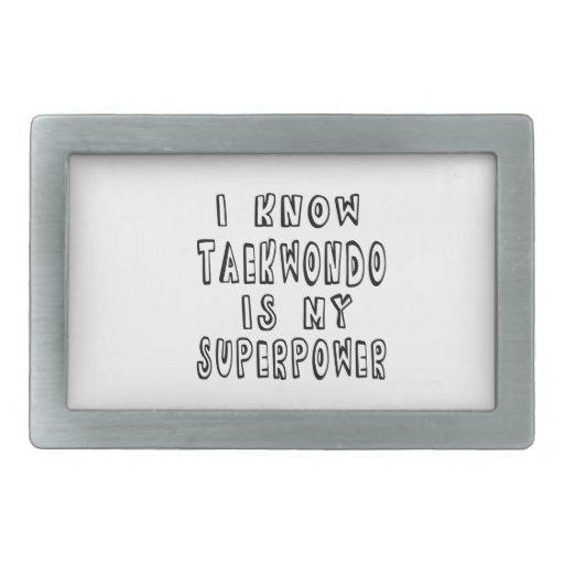I Know Taekwondo Is My Superpower Belt Buckle
