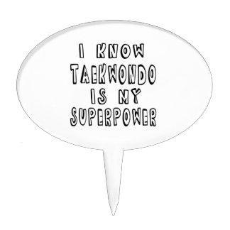 I Know Taekwondo Is My Superpower Cake Pick