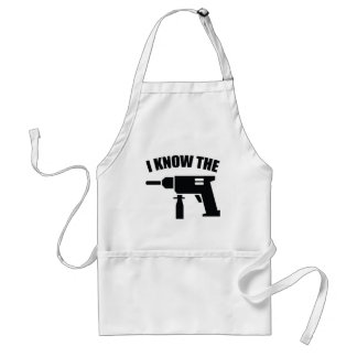I Know The Drill Adult Apron