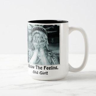 I Know The Feeling, Old Girl! Two-Tone Coffee Mug