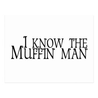 I Know The Muffin Man Postcard