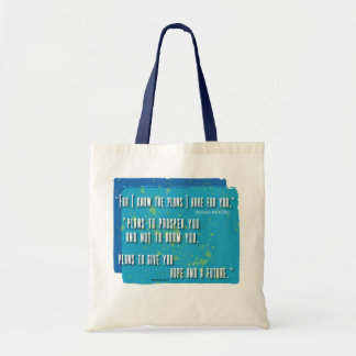 I know the plan I have for you Tote Bag