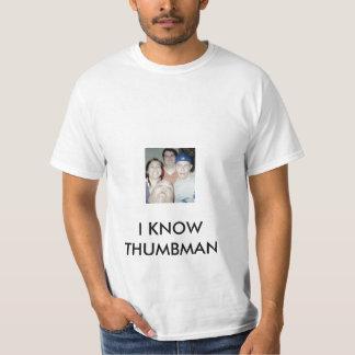I KNOW THUMBMAN T-SHIRT