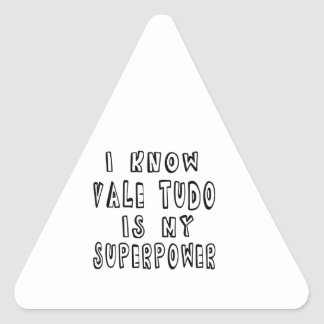 I Know Vale Tudo Is My Superpower Sticker