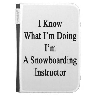 I Know What I'm Doing I'm A Snowboarding Instructo Case For Kindle