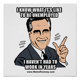 I KNOW WHAT IT'S LIKE TO BE UNEMPLOYED POSTER