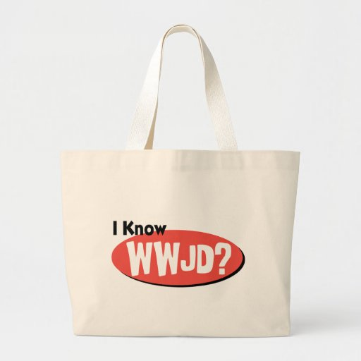 I Know What Would Jesus Do Canvas Bag