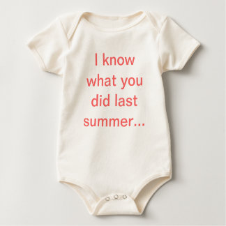 I know what you did… baby bodysuit