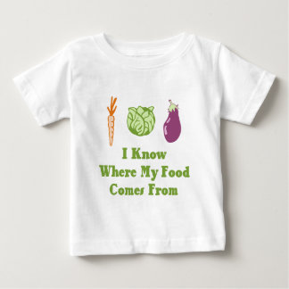 I Know Where My Food Comes From Baby T-Shirt