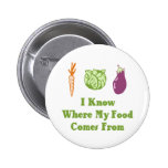 I Know Where My Food Comes From Pins