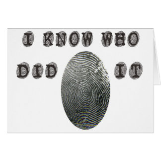 I know who did it card