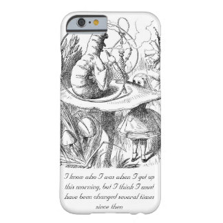 I Know Who I Was When I Got Up iPhone 6 Case