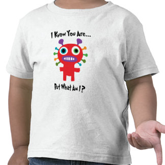 I know you are but what am I? Tshirt