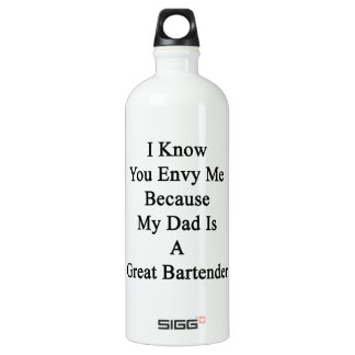 I Know You Envy Me Because My Dad Is A Great Barte Aluminum Water Bottle