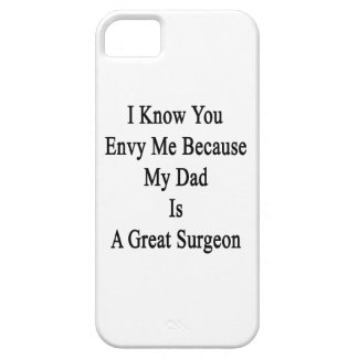 I Know You Envy Me Because My Dad Is A Great Surge iPhone SE/5/5s Case