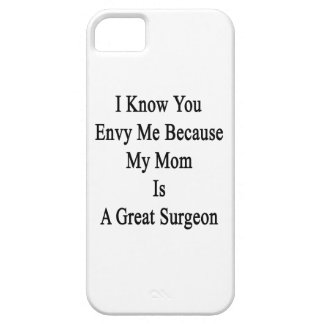 I Know You Envy Me Because My Mom Is A Great Surge iPhone SE/5/5s Case