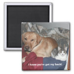 I know you've got my back! 2 inch square magnet