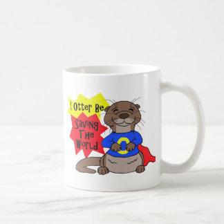 I la nutria esté ahorrando el mundo taza de café