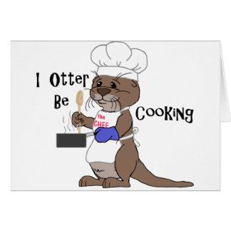 I la nutria esté cocinando tarjeta de felicitación