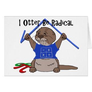 I la nutria sea radical tarjeta de felicitación
