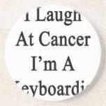 I Laugh At Cancer I'm A Keyboardist Beverage Coaster