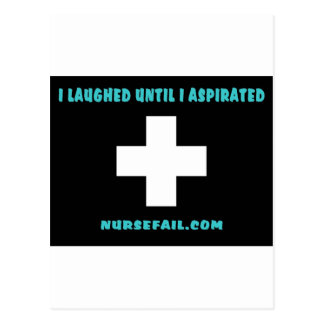 I Laughed Until I Aspirated Postcard