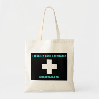 I Laughed Until I Aspirated Tote Bag