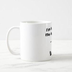 I leak! mug