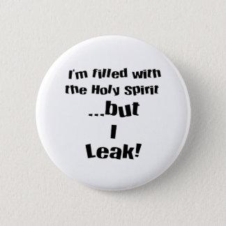I leak! pinback button
