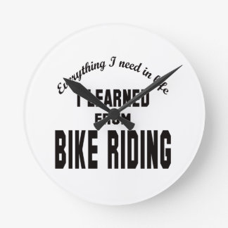 I Learned From bike riding. Round Wallclock