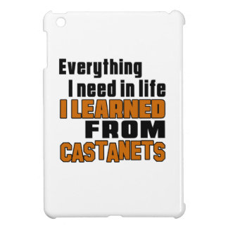 I Learned From Castanets Cover For The iPad Mini