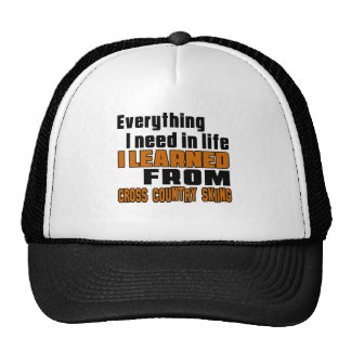 I learned From Cross Country Skiing Trucker Hat