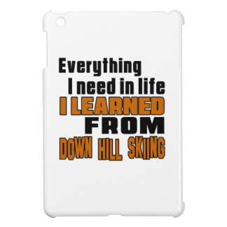 I learned From Down Hill Skiing Cover For The iPad Mini
