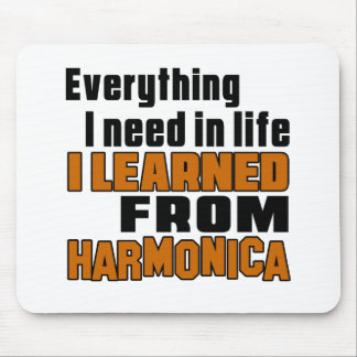 I Learned From Harmonica Mouse Pad