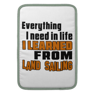 I learned From Land Sailing Sleeve For MacBook Air