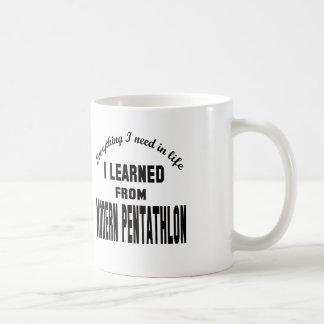 I Learned From Modern Pentathlon. Coffee Mug