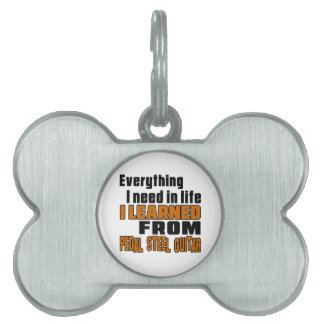 I Learned From Pedal Steel Guitar Pet ID Tags