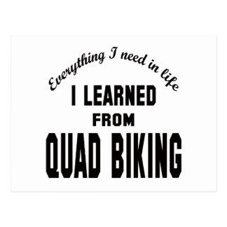 I Learned From Quad Biking. Postcards