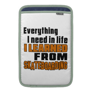 I learned From Skateboarding Sleeves For MacBook Air