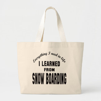 I Learned From Snow Boarding. Tote Bag