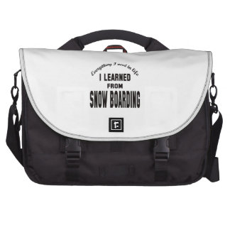 I Learned From Snow Boarding. Laptop Messenger Bag