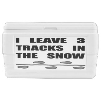 I Leave 3 Tracks In The Snow Chest Cooler
