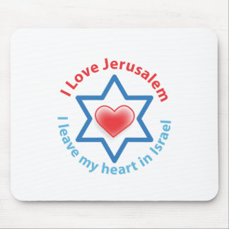 I Leave my heart in Israel - I love Jerusalem Mouse Pad