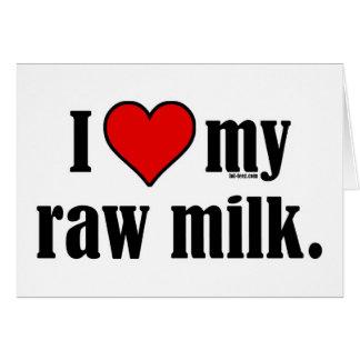 I leche cruda del corazón tarjeta de felicitación