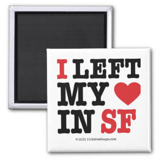 I Left My Heart 2 Inch Square Magnet